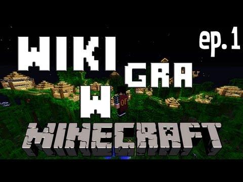 WIKI GRA W MINECRAFT #1