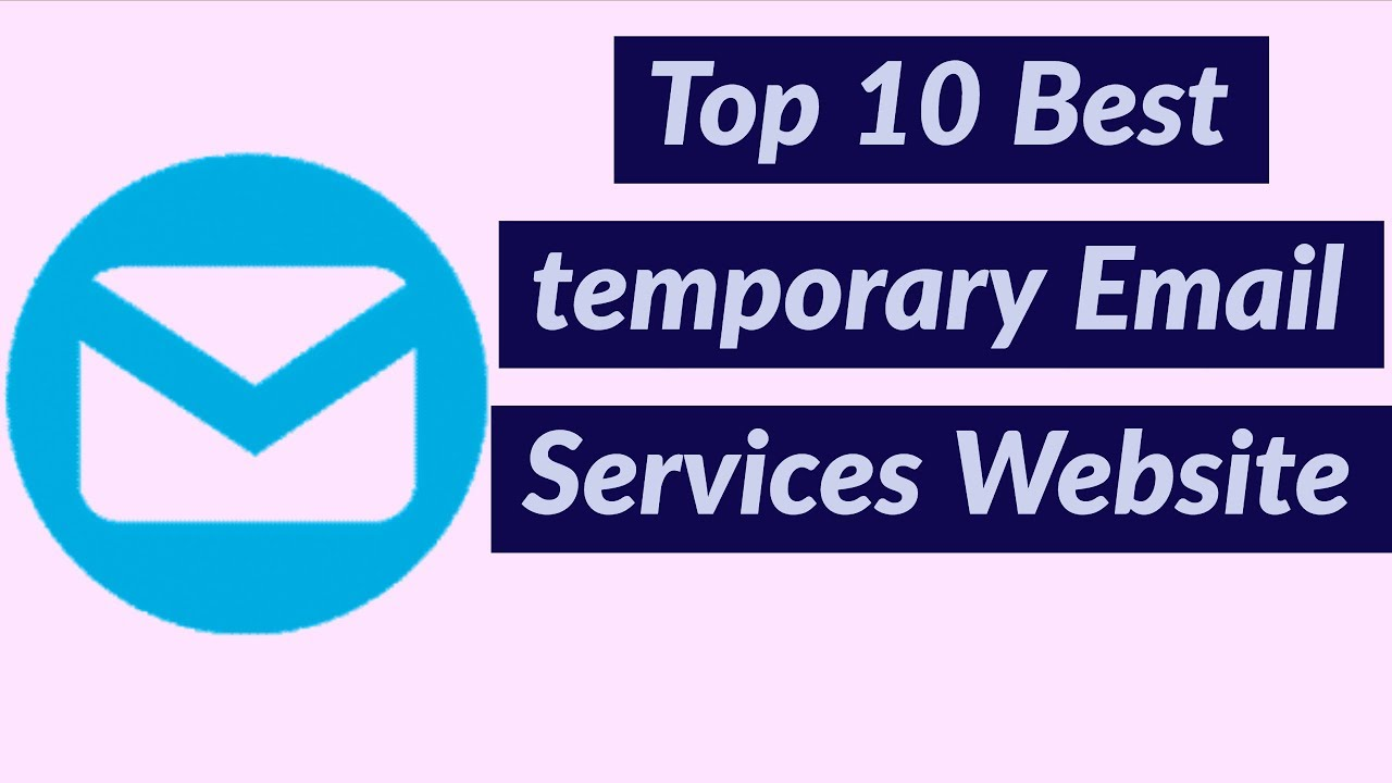 Top 10 Best temporary Email Services Website