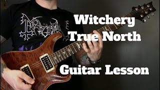 Witchery - True North Guitar Lesson