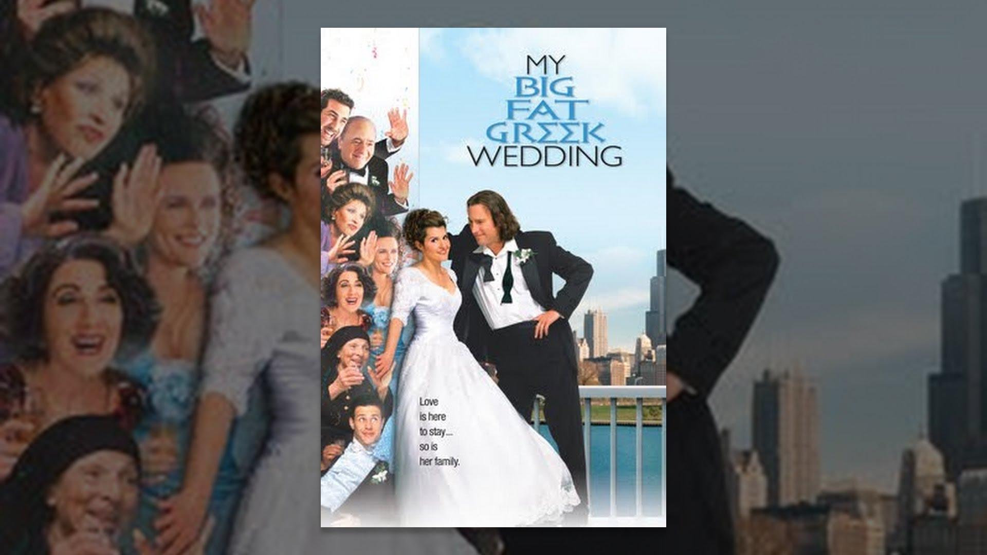 My Fat Greek Wedding