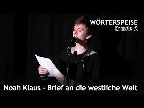 Noah Klaus - Brief an die westliche Welt (Runde 2 - Wörterspeise - Okt. 2015)