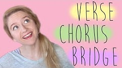HELP! What's a VERSE, CHORUS, & BRIDGE? (Songwriting 101)