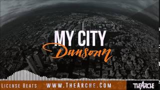 My City - Dark Underground Trap Beat | Prod. by Dansonn