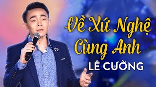Bài hát về xứ nghệ khiến hàng triệu người mê | Saigon By Night 03 - Phần 5 | Về Xứ Nghệ Cùng Anh