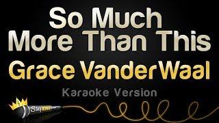 Grace VanderWaal - So Much More Than This (Karaoke Version)