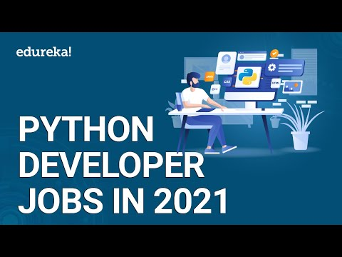 How To Get Python Developer Jobs In 2021 | Python Developer Skills | Python Training | Edureka