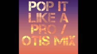 @NishaLibra | Pop It Like A Pro / Otis Mix