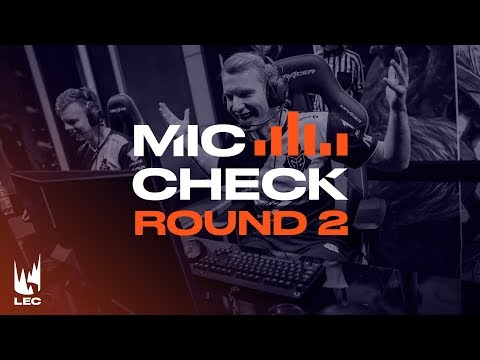 LEC Mic Check: Playoffs Round 2 (Summer 2019)