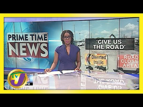 Over US$200M at Stake - Jamaica's St. James Residents Demand Road Bypass | TVJ News - May 12 2021