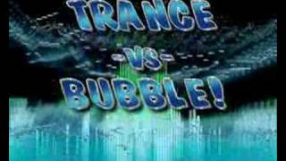 MRJOKHOE TRANCE VS BUBBLE