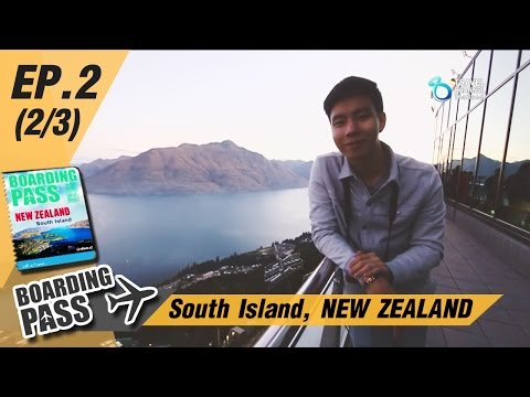Boarding Pass: South Island, NEW ZEALAND Ep.2(2/3)