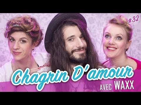 Chagrin d'amour feat. WAXX  Parlons peu...