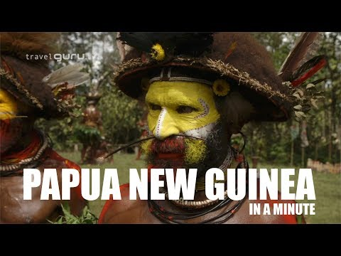 Papua New Guinea in a minute