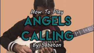 """How To Play """"Angels Calling"""" By Sabaton ft. Apocalyptica (Guitar Tutorial With TABS!)"""