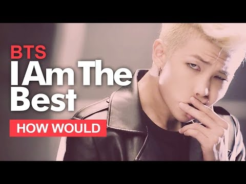 """How Would BTS Sing 2NE1 """" I Am The Best """" (Male Version) Line Distribution"""