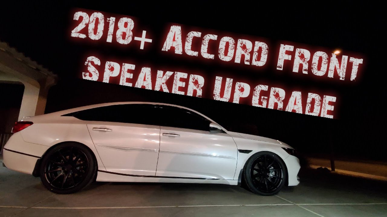 2018 Accord+ How to Upgrade Front Speakers