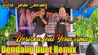 Deriska feat Yona irma || arok jalan sairiang (alkawi)dendang minang terbaru