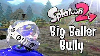 Big Baller Bully - A Splatoon Slosher Montage