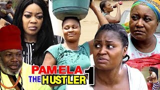PAMELA THE HUSTLER SEASON 1 - New Movie | 2019 Latest Nigerian Nollywood Movie Full HD