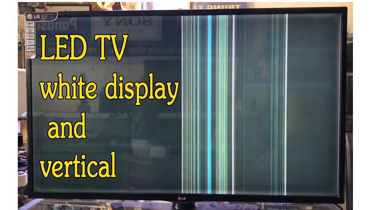 Lg Led Tv No Display Vertical Lines Bar Problem Led Tv White Display And Vertical Youtube