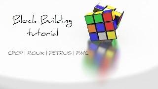 simple block building tutorial for the rubik s cube cfop roux petrus fmc
