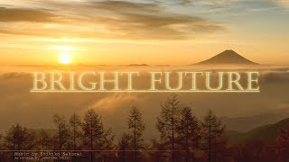 BRIGHT FUTURE ~天上からの癒し2~