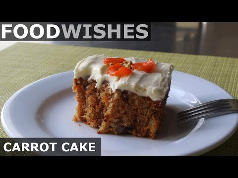 Carrot Cake - Food Wishes