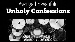 Avenged Sevenfold - Unholy Confessions (real drum cover)