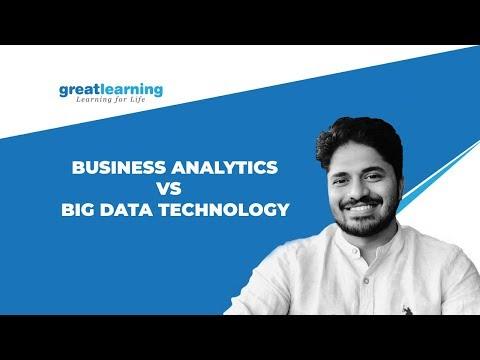 Careers in Analytics | Business Analytics vs Big Data Technology