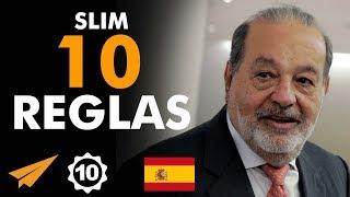 Las 10 reglas para el éxito de Carlos Slim