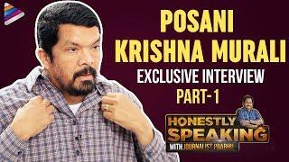Posani Krishna Murali Honest Interview   Honestly Speaking With Journalist Prabhu   Telugu FilmNagar