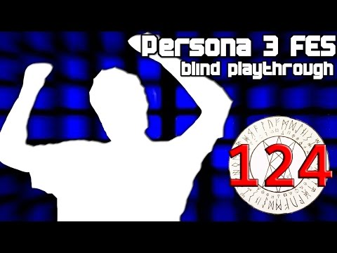 Blind Let's Play | Persona 3 FES (#124) Continued Boss Rampage