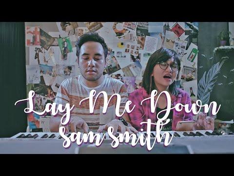 Sam Smith - Lay Me Down Cover (ft. Tika Prasastya)
