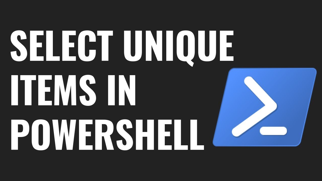 5 ways to select Unique items in PowerShell | RidiCurious com