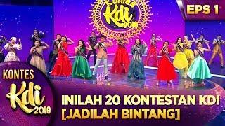 LUAR BIASA! INILAH 20 KONTESTAN KDI 2019 [JADILAH BINTANG] - KONTES KDI EPS 1 (22/7)