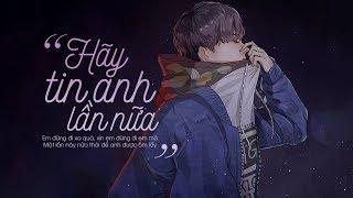 Hãy Tin Anh Lần Nữa - Chu Bin (Lyrics Video)