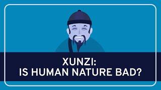 PHILOSOPHY - Ancient: Xunzi on Human Nature [HD]