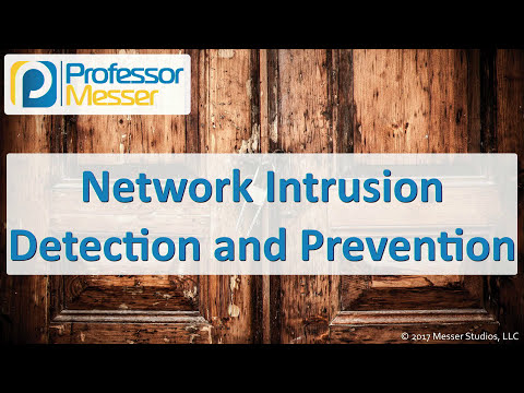 Network Intrusion Detection and Prevention - CompTIA Security+ SY0-501 - 2.1