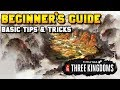 Three Kingdoms Beginner's Guide: Campaign Basic Mechanics, Tips & Tricks (Commanderies, Characters)