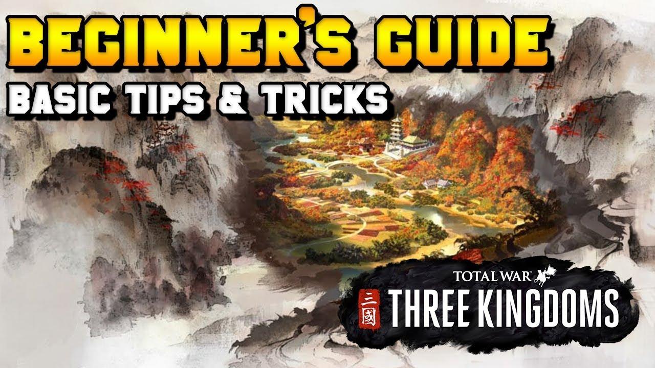 Three Kingdoms Beginner's Guide: Campaign Basic Mechanics, Tips & Tricks  (Commanderies, Characters)