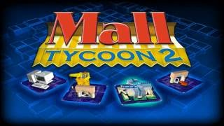 Adam Plays: Mall Tycoon 2