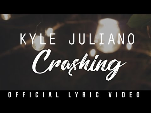 Kyle Juliano - Crashing (Official Lyric Video) thumbnail