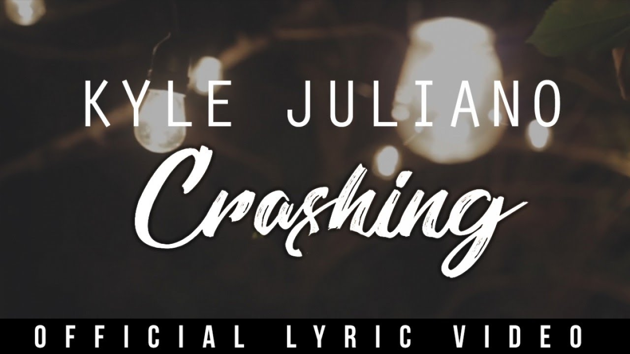 kyle-juliano-crashing-official-lyric-video-universalrecph