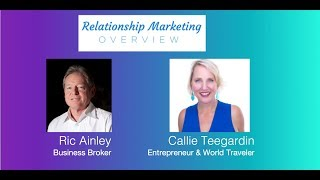 Relationship Marketing - What is it & why you want it with Ric Ainley