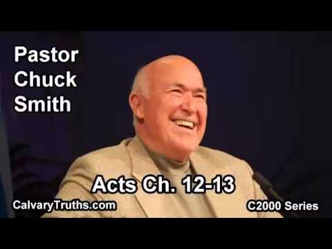 44 Acts 12-13 - Pastor Chuck Smith - C2000 Series