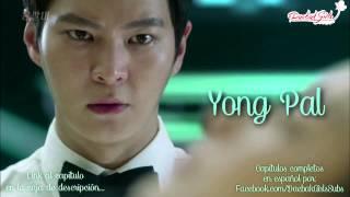 Yong Pal Drama Ep 03 Sub Español