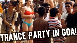 Trance Party in Goa! - Goa Trance psychedelic music - Arambol