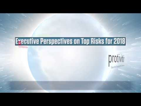 Executive Perspectives on Top Risks 2018 Survey Results