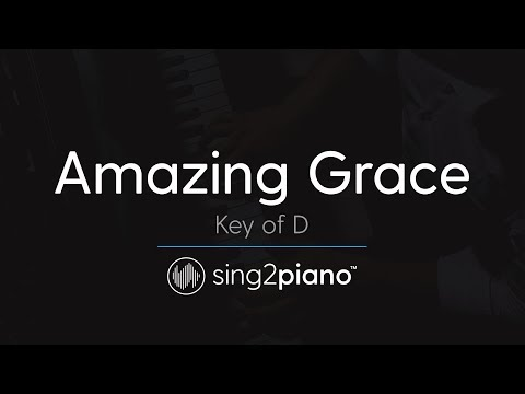 Amazing Grace (Key of D - Piano Karaoke Instrumental)
