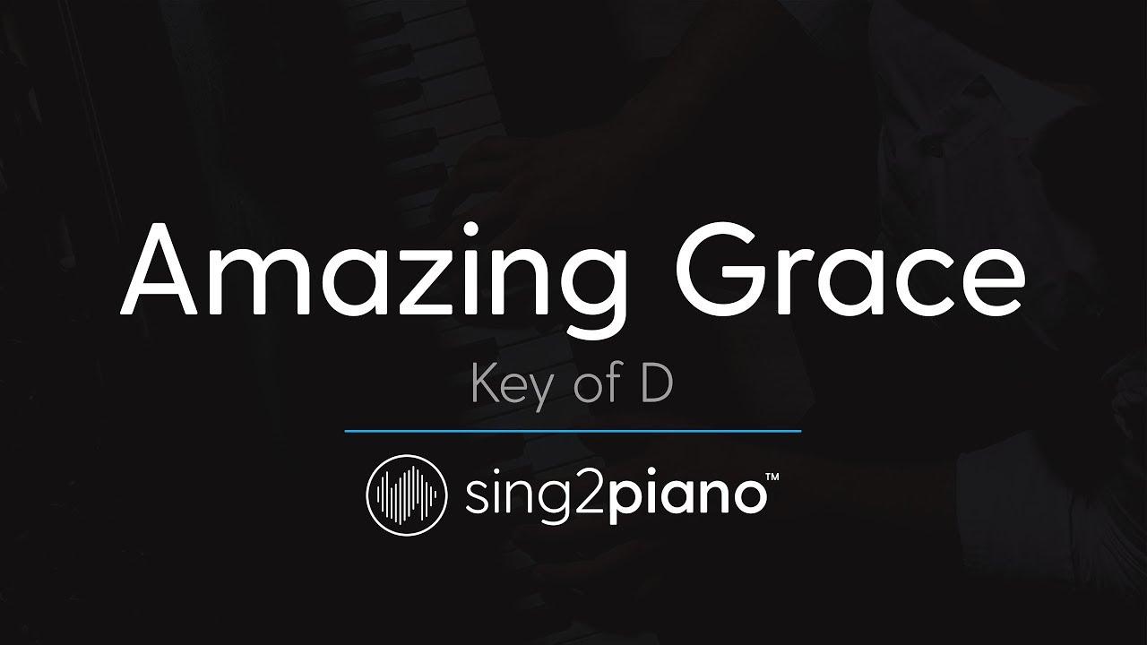 Amazing Grace (Key of D – Piano Karaoke Instrumental)